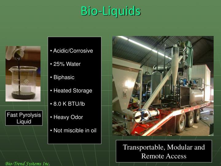 Bio-Liquids