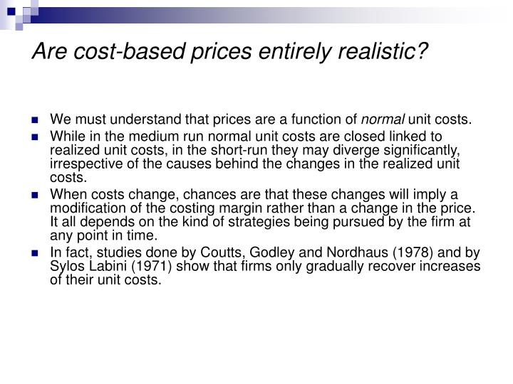 Are cost-based prices entirely realistic?