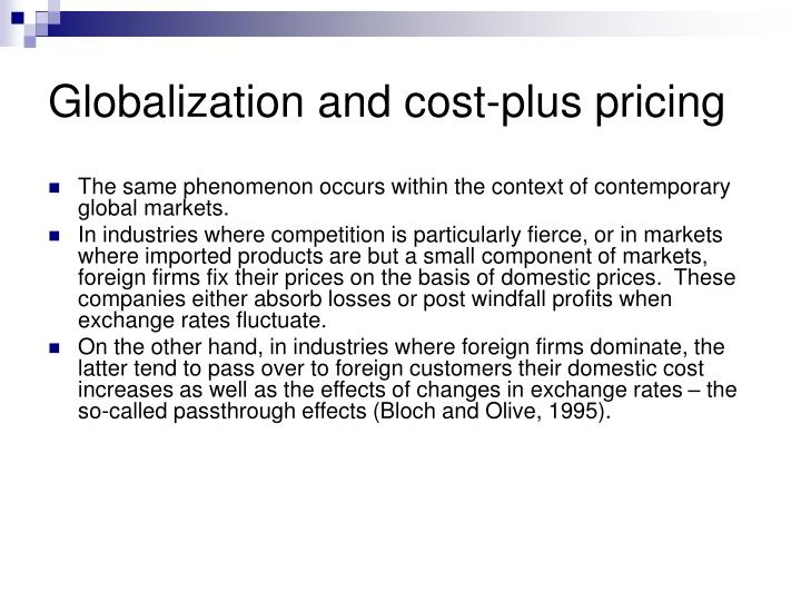 Globalization and cost-plus pricing