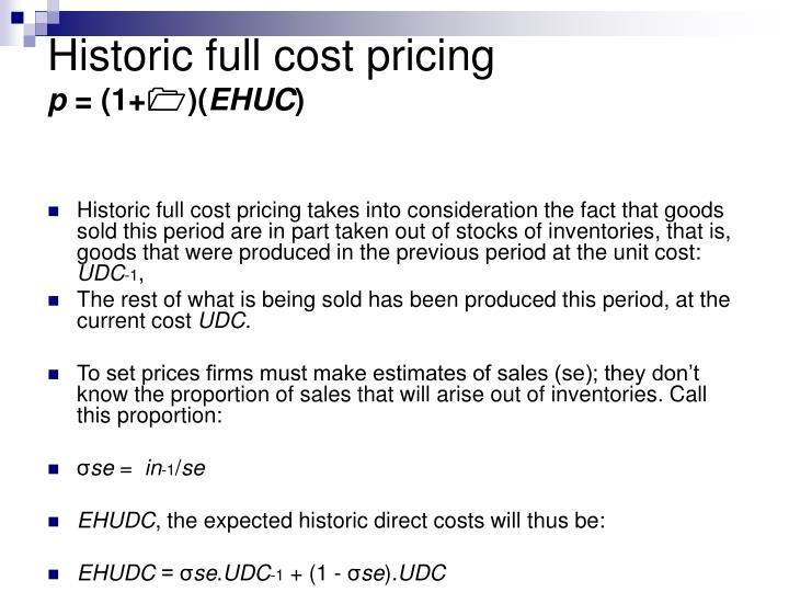 Historic full cost pricing