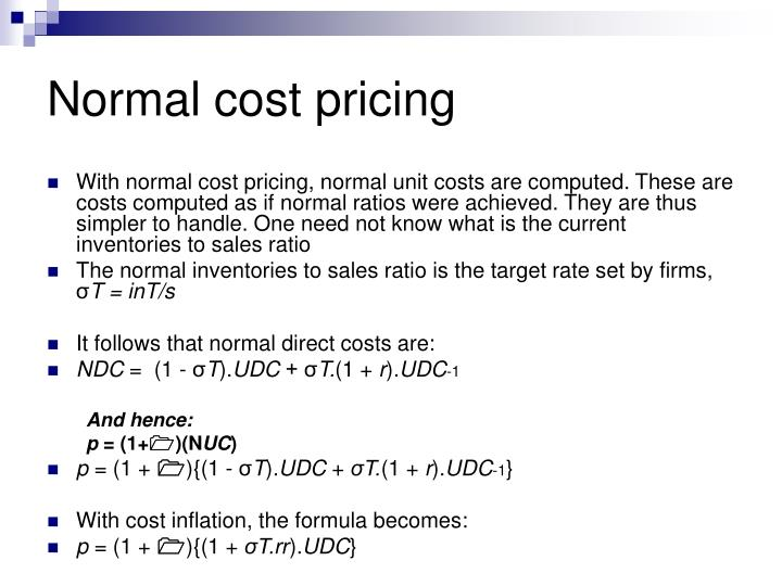 Normal cost pricing