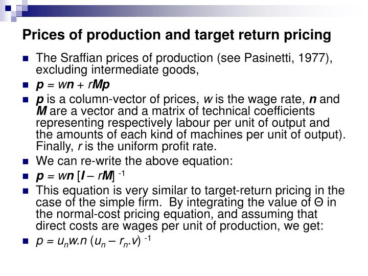 Prices of production and target return pricing