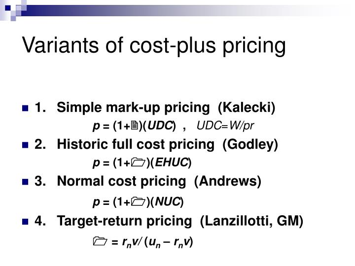 Variants of cost-plus pricing