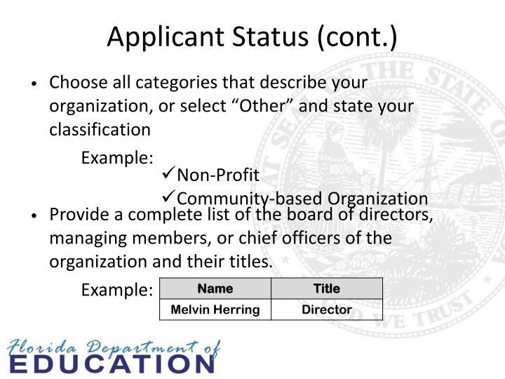 Applicant Status (cont.)