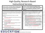 high quality research based instructional services