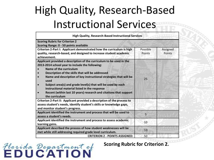 High Quality, Research-Based Instructional Services