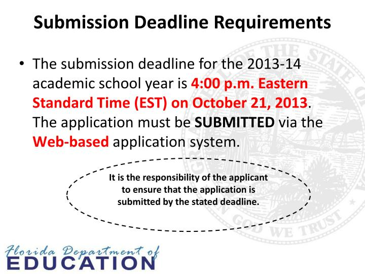 Submission Deadline Requirements