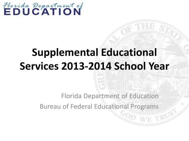 Supplemental educational services 2013 2014 school year