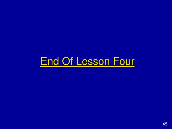 End Of Lesson Four