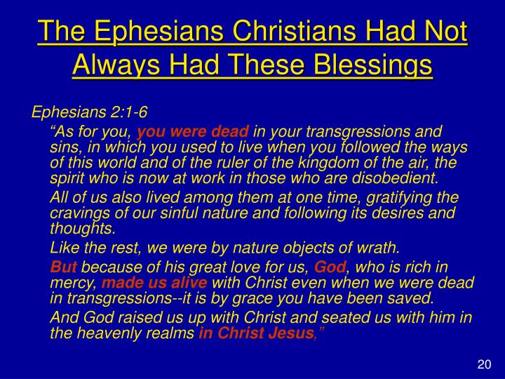 The Ephesians Christians Had Not Always Had These Blessings