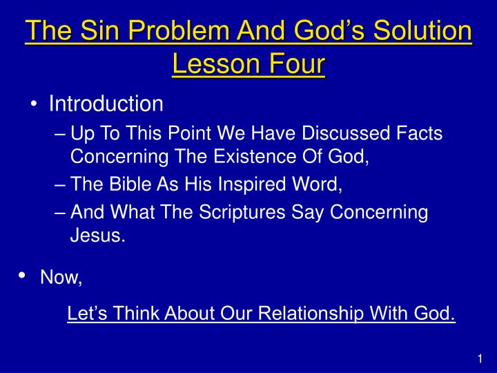 The sin problem and god s solution lesson four