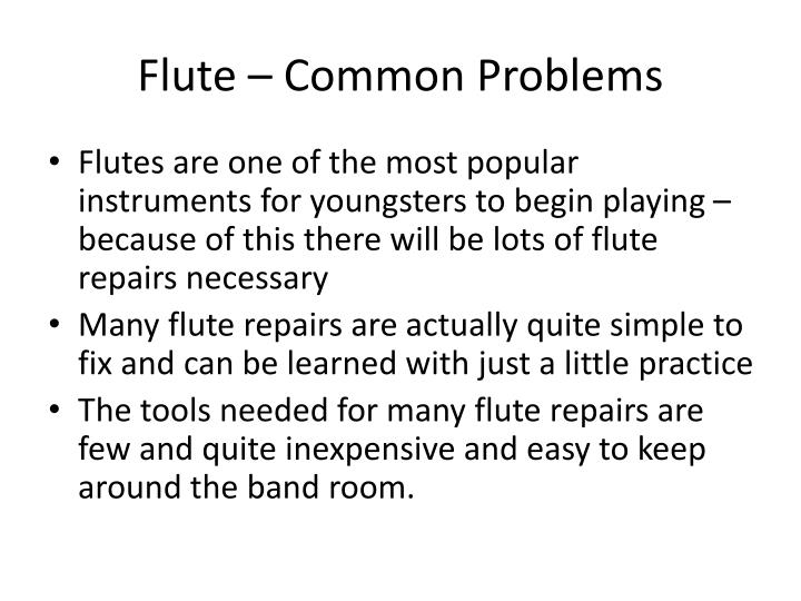 Flute common problems