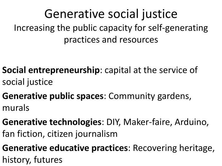 Generative social justice