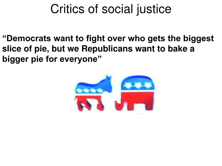 Critics of social justice