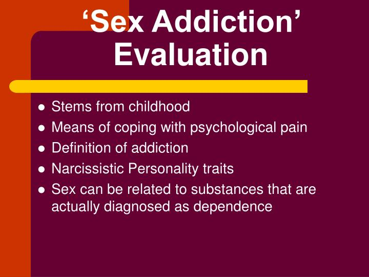 'Sex Addiction' Evaluation