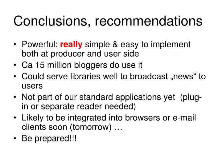 Conclusions, recommendations