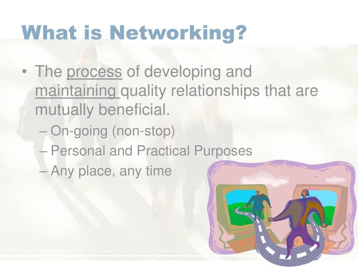 What is Networking?