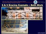 x v bracing example both work