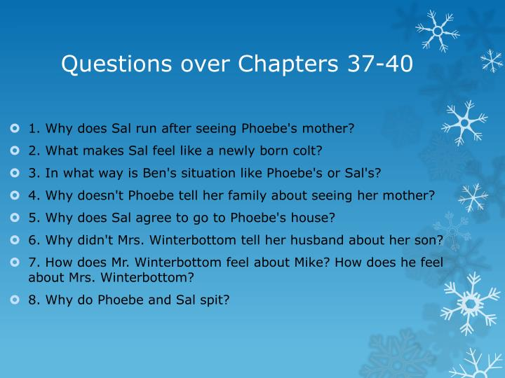 Questions over Chapters 37-40