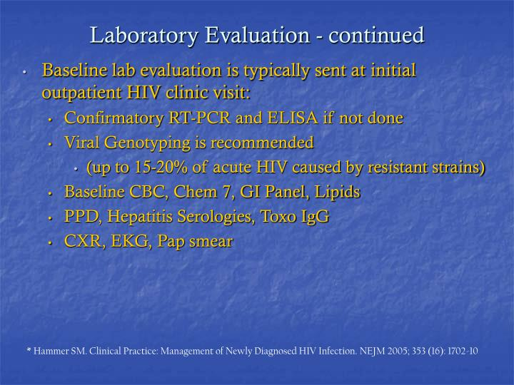 Laboratory Evaluation - continued