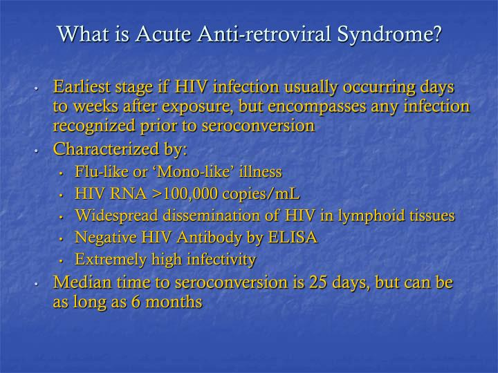 What is acute anti retroviral syndrome