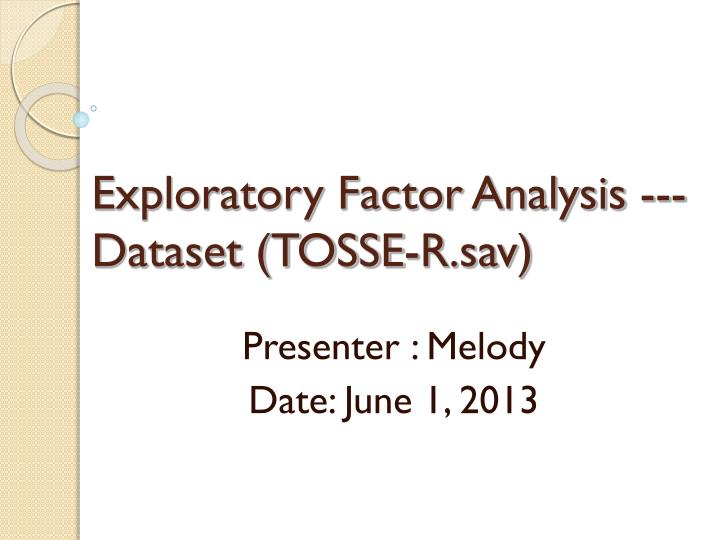 Exploratory factor analysis dataset tosse r sav