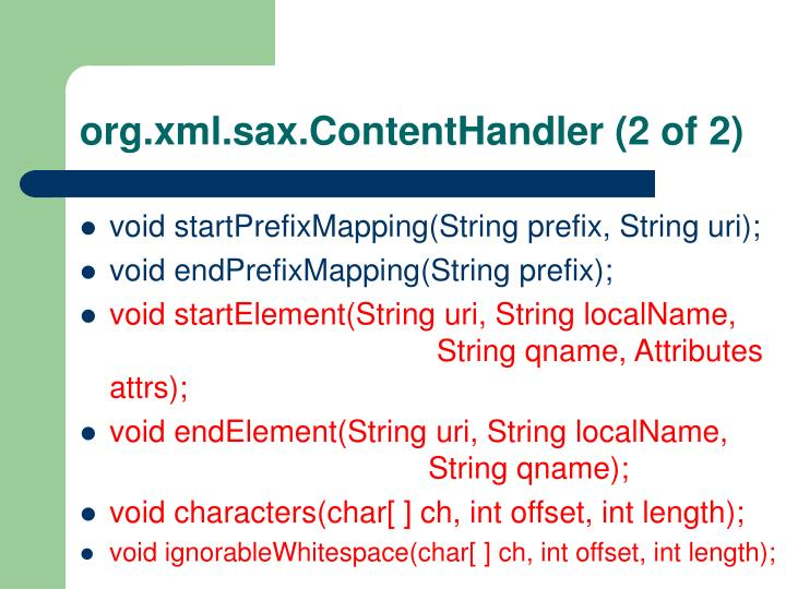 org.xml.sax.ContentHandler (2 of 2)