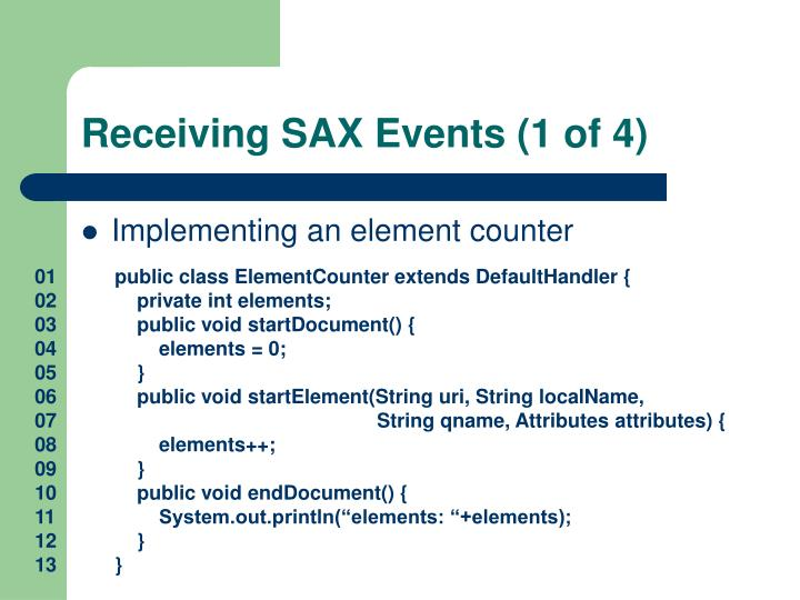 Receiving SAX Events (1 of 4)