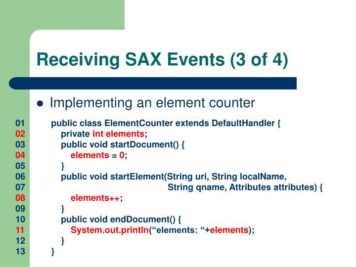 Receiving SAX Events (3 of 4)