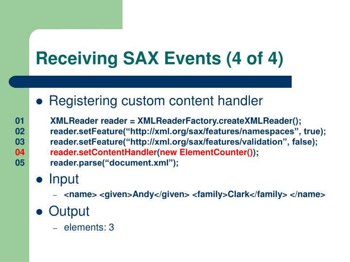 Receiving SAX Events (4 of 4)
