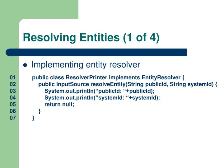 Resolving Entities (1 of 4)