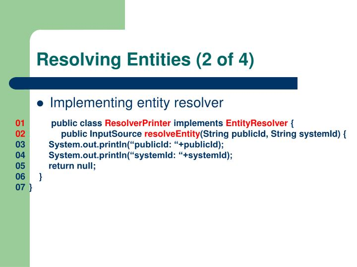 Resolving Entities (2 of 4)