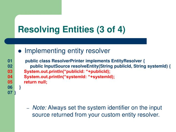 Resolving Entities (3 of 4)