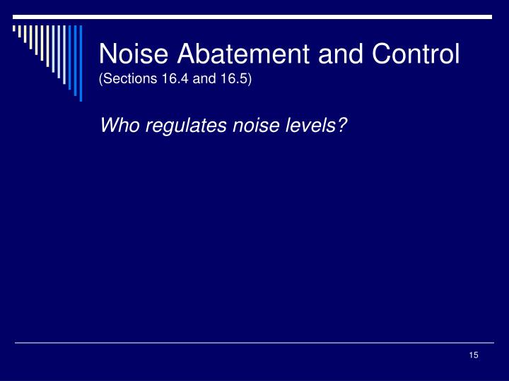 Noise Abatement and Control