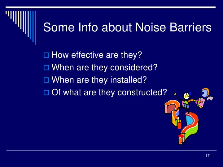 Some Info about Noise Barriers