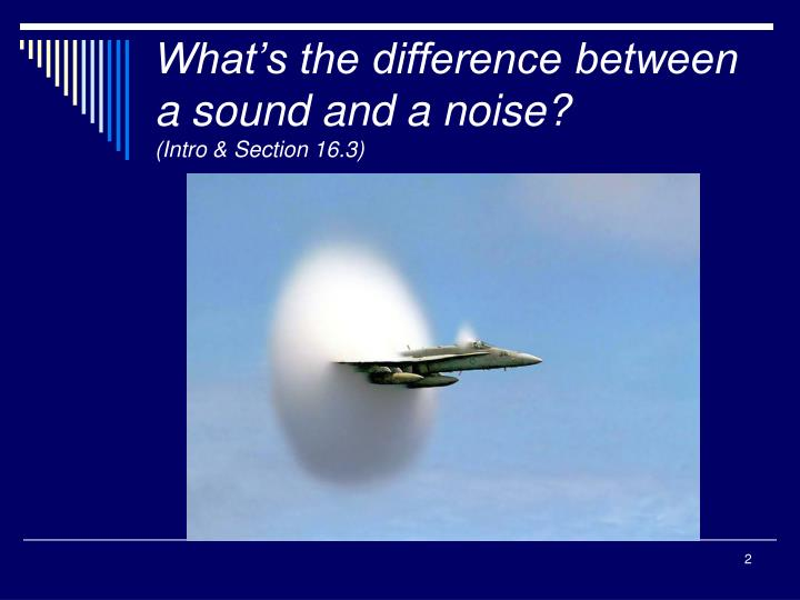 What's the difference between a sound and a noise?