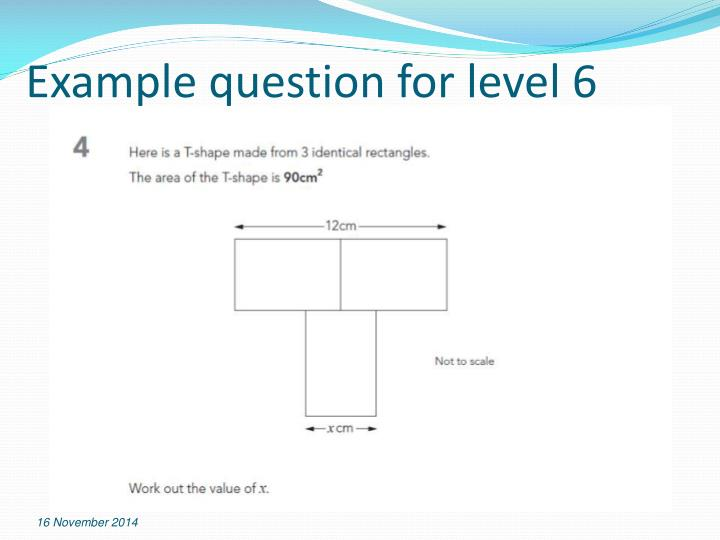 Example question for level 6