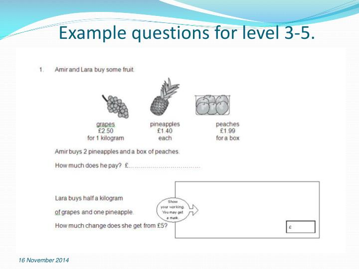 Example questions for level 3-5.