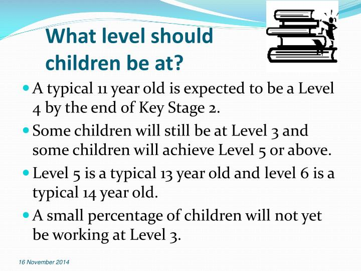 What level should children be at