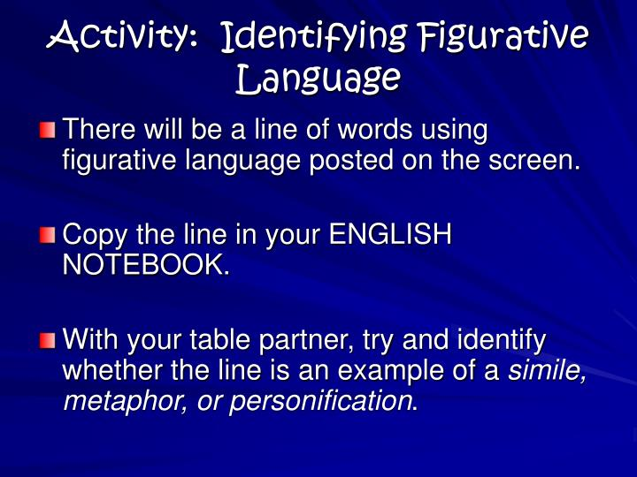 Activity:  Identifying Figurative Language