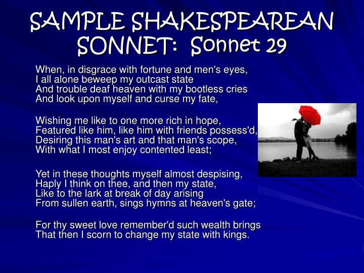 SAMPLE SHAKESPEAREAN SONNET:  Sonnet 29