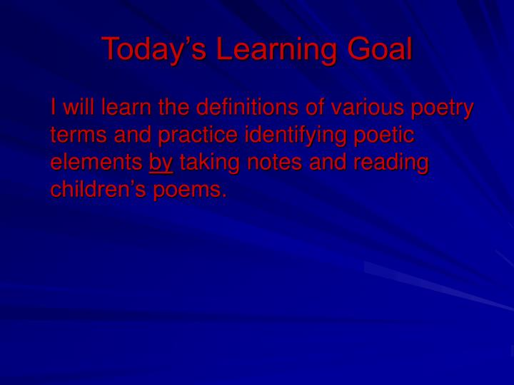 Today s learning goal