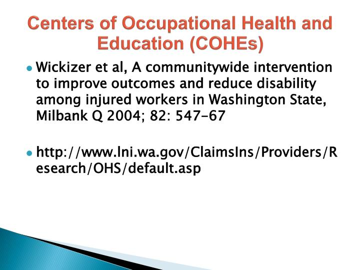 Centers of Occupational Health and Education (COHEs)