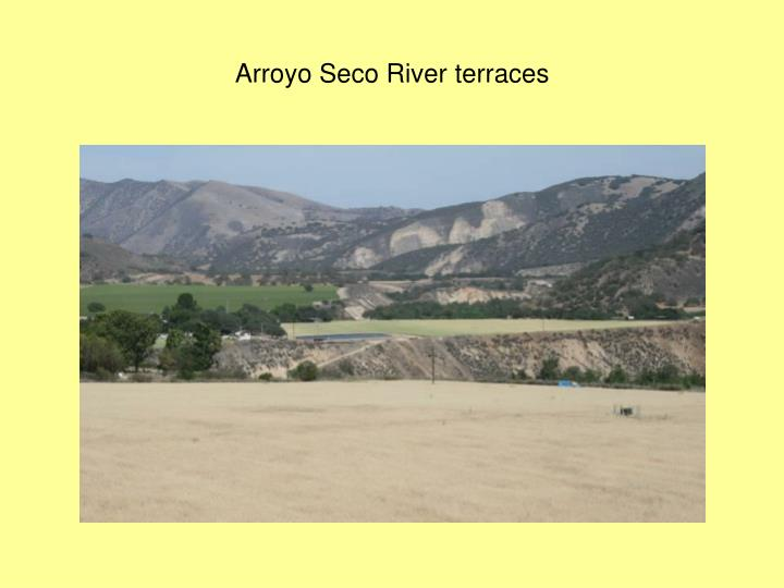 Arroyo Seco River terraces