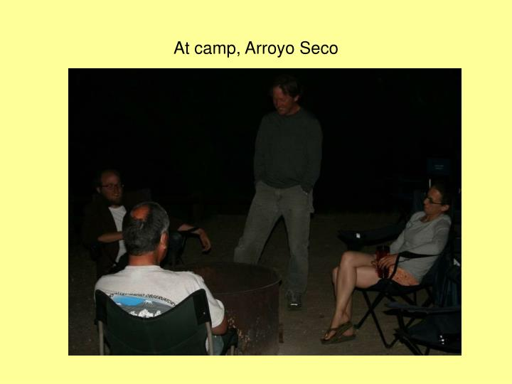 At camp, Arroyo Seco