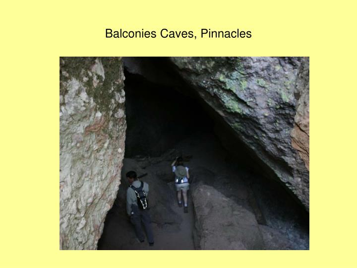 Balconies Caves, Pinnacles