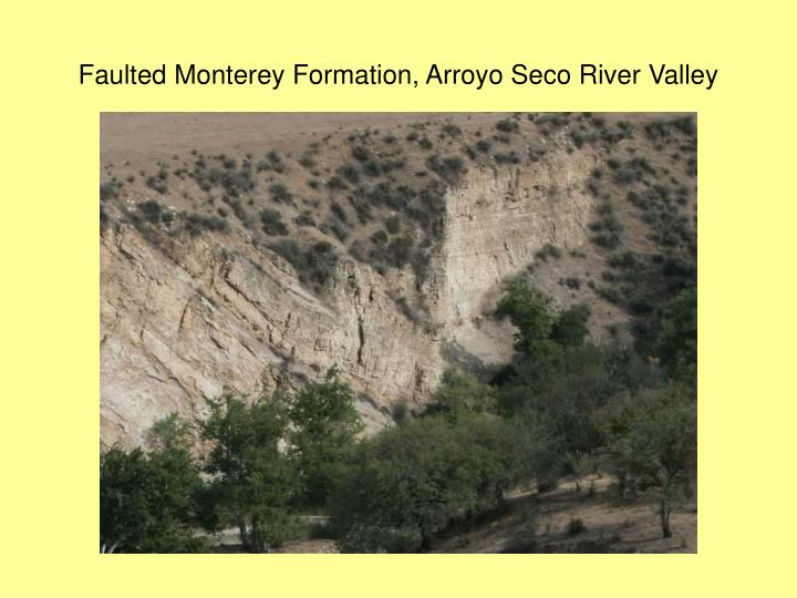 Faulted Monterey Formation, Arroyo Seco River Valley