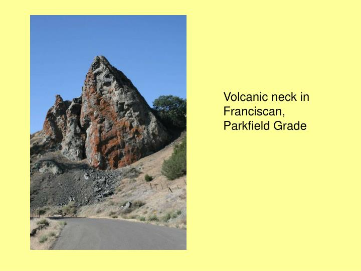 Volcanic neck in Franciscan, Parkfield Grade