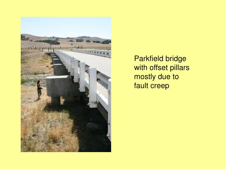 Parkfield bridge with offset pillars mostly due to fault creep
