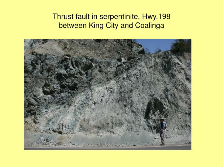 Thrust fault in serpentinite, Hwy.198